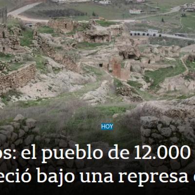 En fotos: el pueblo de 12.000 años que desapareció bajo una represa en Turquía