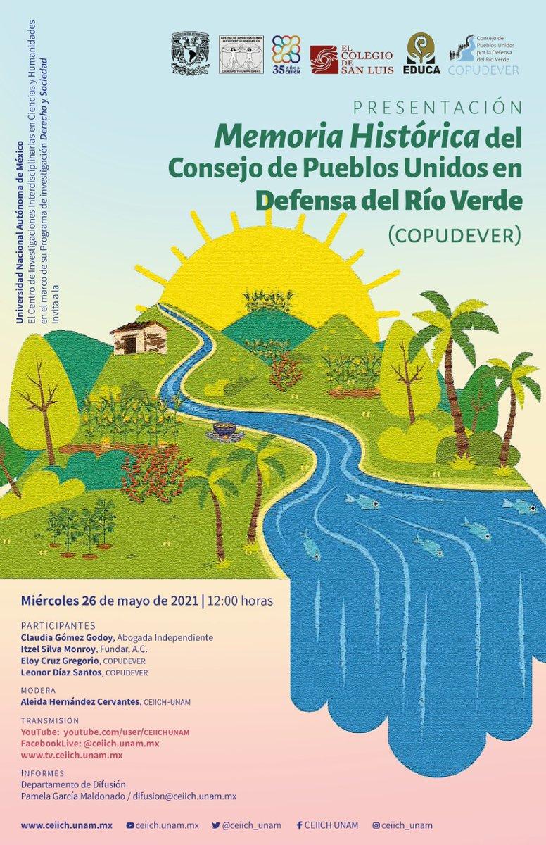 """La UNAM presentará """"Memoria Histórica del Consejo de Pueblos Unidos en Defensa del Río Verde"""""""