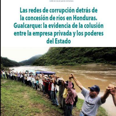 """CESPAD: """"Las redes de corrupción detrás de la concesión de ríos en Honduras."""