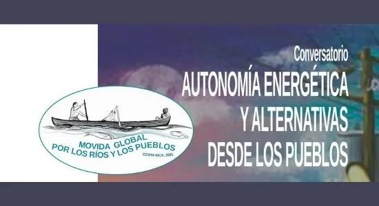VIDEO. Autonomía energética y alternativas desde los pueblos.