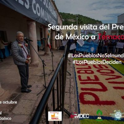 Segunda visita del Presidente de México a Temacapulín